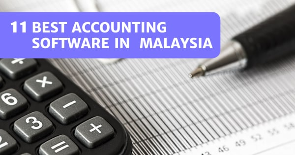 You are currently viewing 11 Best Accounting Software Malaysia 2021