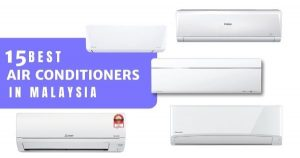 15 Best Air Conditioners Malaysia 2021: Latest Models With Price (& Review)