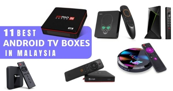 13 Best Android TV Box Malaysia 2021: Check These Out Before You Buy The Nvidia Shield TV! (For Movies Buffs & Gamers)