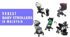 11 Best Baby Strollers In Malaysia 2020 (Recommended + Top Brands)