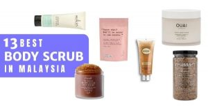 13 Best Body Scrubs In Malaysia 2021 For Smooth Glowing Skin (Reviews)