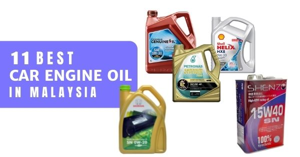 9 Best Engine Oils In Malaysia 2021 (Semi Or Fully Synthetic? With Price!)