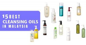 15 Best Cleansing Oils In Malaysia 2021 (Double Cleanse & Remove Make up)