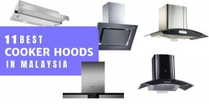 11 Best Cooker Hoods Malaysia 2021: Charcoal Filter? No Exhaust? (See More)