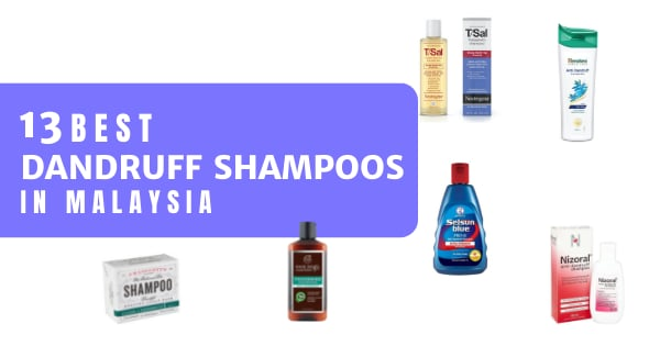 15 Best Anti-Dandruff Shampoos In Malaysia 2021 – Treat An Itchy Scalp
