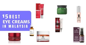 19 Best Eye Creams In Malaysia 2020 (Hydrate Your Skin & Look Less Tired)