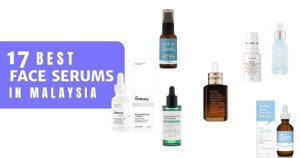 17 Best Face Serums In Malaysia 2021 (For All Skin Types)