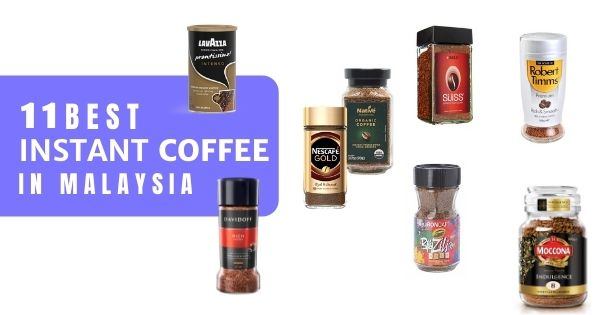 You are currently viewing 11 Best Instant Coffee Brands In Malaysia 2021 (Aromatic & Smooth)