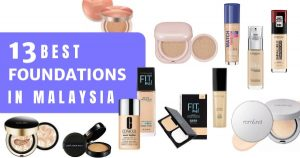 Read more about the article 13 Best Makeup Foundations In Malaysia 2021 – Flawless Skin For Hours!