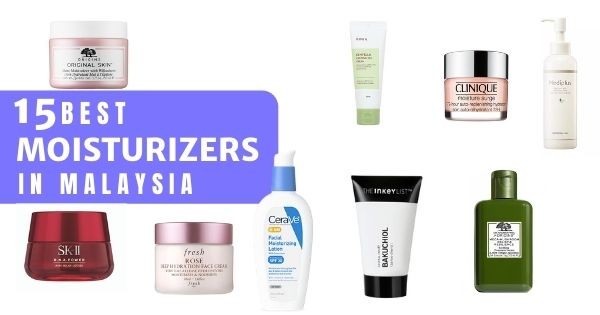21 Best Moisturizers Malaysia 2020 – For Hydration (All Skin Types)