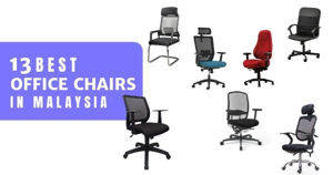 11 Best Office Chairs In Malaysia 2020 (With Back Support)