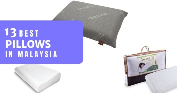13 Best Pillows Malaysia In 2021 (With Memory Foam & Latex Options)