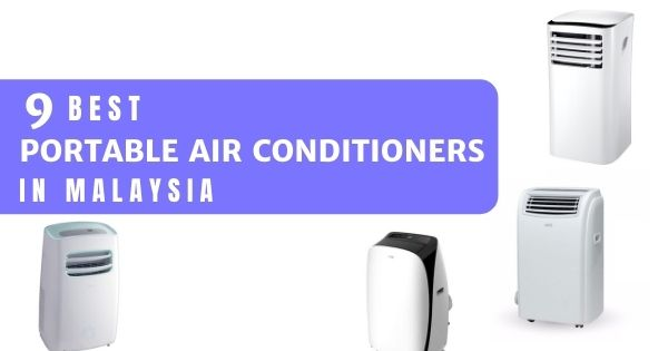 9 Best Portable Air Conditioner Malaysia 2021: Are They Worth Your Money? (Full Reviews)