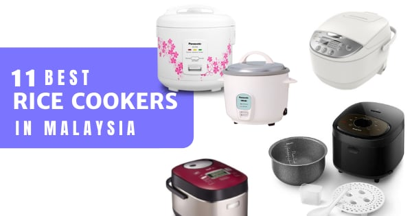 Best Rice Cooker Malaysia 2021: How To Choose One  (& Available Types)