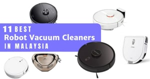 11 Best Robot Vacuum Cleaners In Malaysia 2021 (How To Choose One For Your Home)