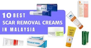 Read more about the article 10 Best Scar Removal Creams In Malaysia 2021 – For Acne, Stretchmarks & Dark Spots!