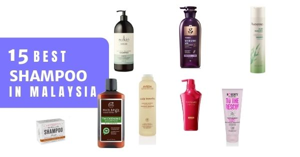 23 Best Shampoos In Malaysia 2020: For All Hair Types