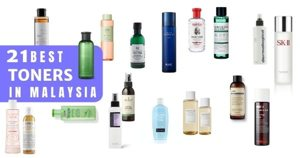 21 Best Toners Malaysia 2021: For Dry, Oily & Combination Skin (How To Choose)