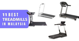 11 Best Treadmills In Malaysia 2021 (Compact Running Machines)