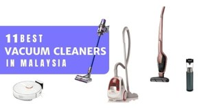 13 Best Vacuum Cleaners In Malaysia 2020 (How To Choose, Types & Features)