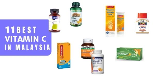 11 Best Vitamin C Supplements In Malaysia 2020 (Boost Your Immunity)