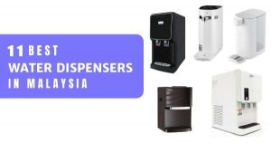 11 Best Water Dispenser Malaysia 2021 (Hot Or Cold With Direct Piping)