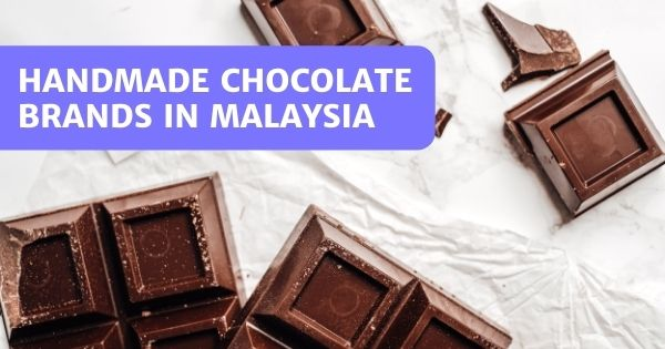 8 Handmade Chocolate Brands In Malaysia Worth Melting For