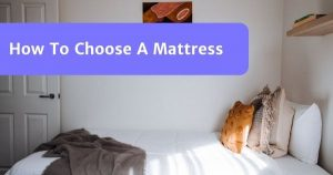 Read more about the article How To Choose A Mattress In Malaysia? (The Ultimate Guide)