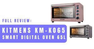 Read more about the article Kitmens Digital Oven KM-KO65 Review