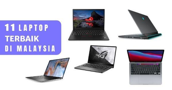You are currently viewing 11 Laptop Terbaik di Malaysia 2021 (Jenama Terkenal + Ulasan)