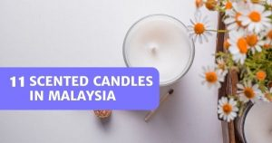 Read more about the article 11 Best Scented Candles In Malaysia 2021 – Decorative Too